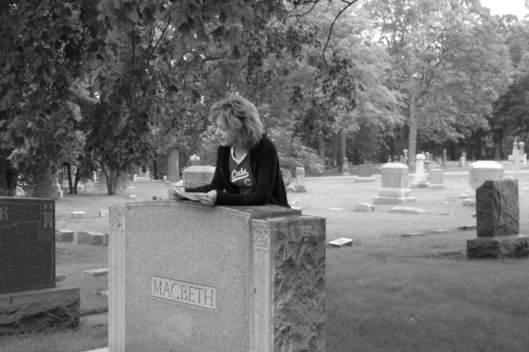 "We chose to read behind the ""Macbeth"" gravestone."