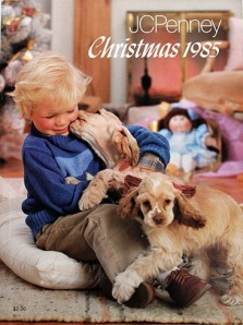 The 1985 J.C. Penney Christmas catalog. I eagerly awaited its arrival in the mail each Christmas season as a child.