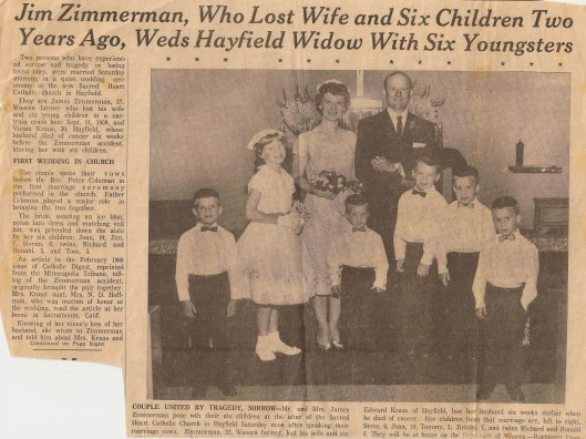 "I found this in my grandma's scrapbook. Jim's story of loss and newfound love captured people's hearts not only in Waseca, but nationwide. In Jim's obit, it's worded ""Zimmerman remarried Vivian Hoffman Kraus and her six children in 1962."""