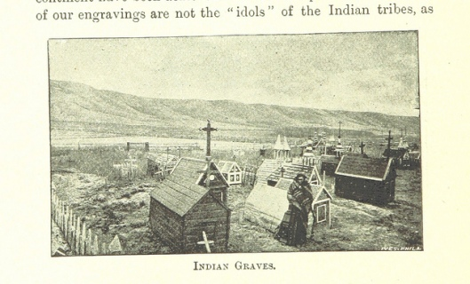 Indian graves. Image taken from page 584 of 'Our Own Country. Canada, scenic and descriptive ... Illustrated, etc' Author: WITHROW, William Henry.